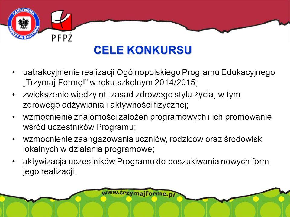 """uatrakcyjnienie realizacji Ogólnopolskiego Programu Edukacyjnego """"Trzymaj Formę!"""" w roku szkolnym 2014/2015; zwiększenie wiedzy nt. zasad zdrowego sty"""