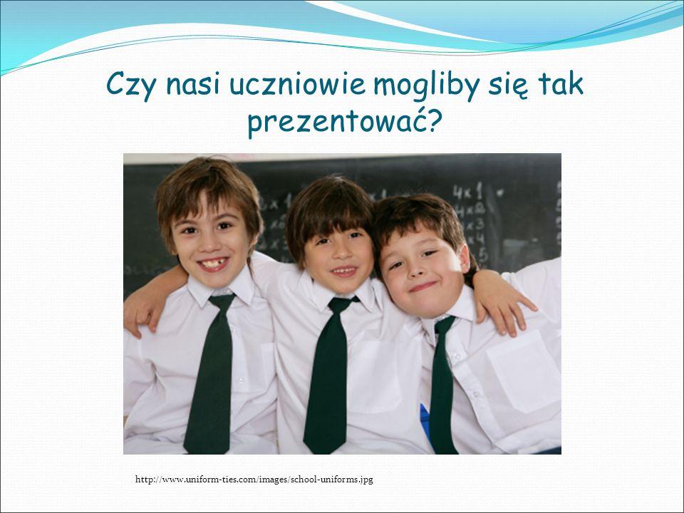 Czy nasi uczniowie mogliby się tak prezentować? http://www.uniform-ties.com/images/school-uniforms.jpg