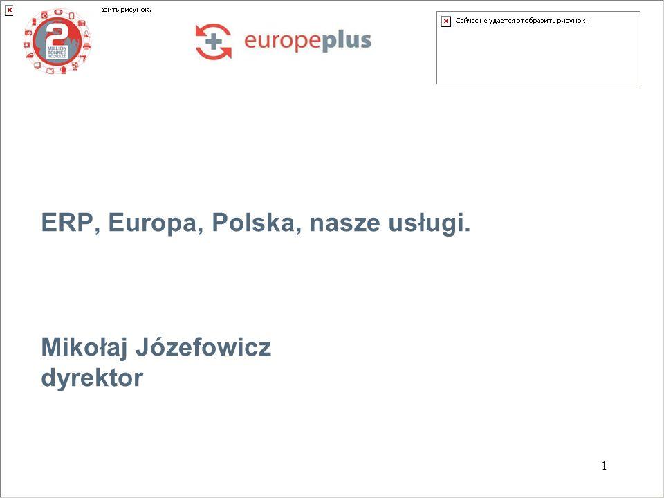 1 ERP, Europa, Polska, nasze usługi. Mikołaj Józefowicz dyrektor