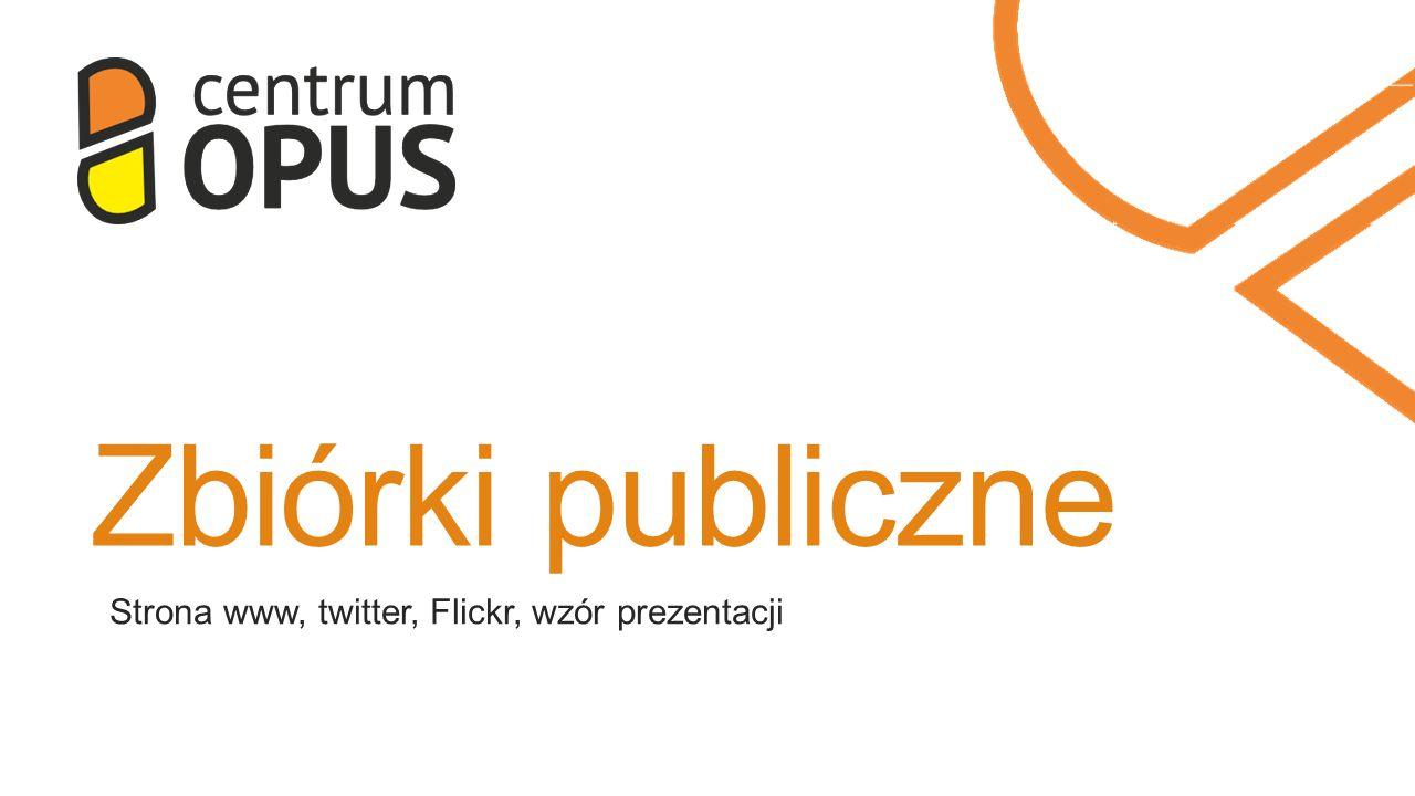 Zbiórki publiczne Strona www, twitter, Flickr, wzór prezentacji