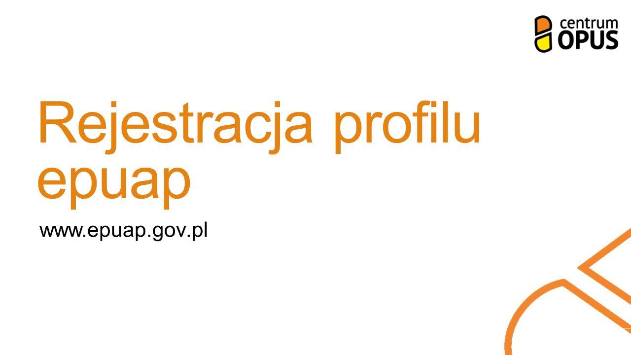 Rejestracja profilu epuap www.epuap.gov.pl
