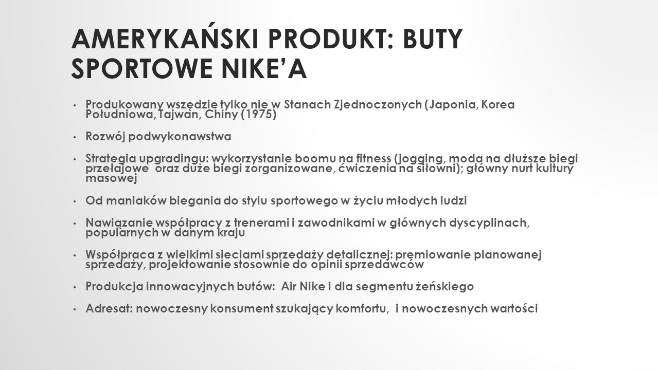 AMERYKAŃSKI PRODUKT: BUTY SPORTOWE NIKE'A Produkowany wszędzie tylko nie w Stanach Zjednoczonych (Japonia, Korea Południowa, Tajwan, Chiny (1975) Rozw