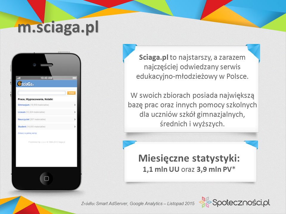 m.sciaga.pl Sciaga.pl to najstarszy, a zarazem najczęściej odwiedzany serwis edukacyjno-młodzieżowy w Polsce.