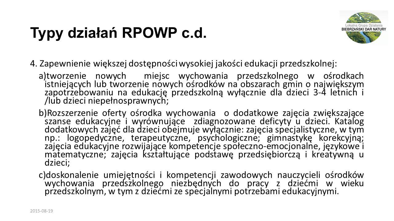 Typy działań RPOWP c.d. 4.