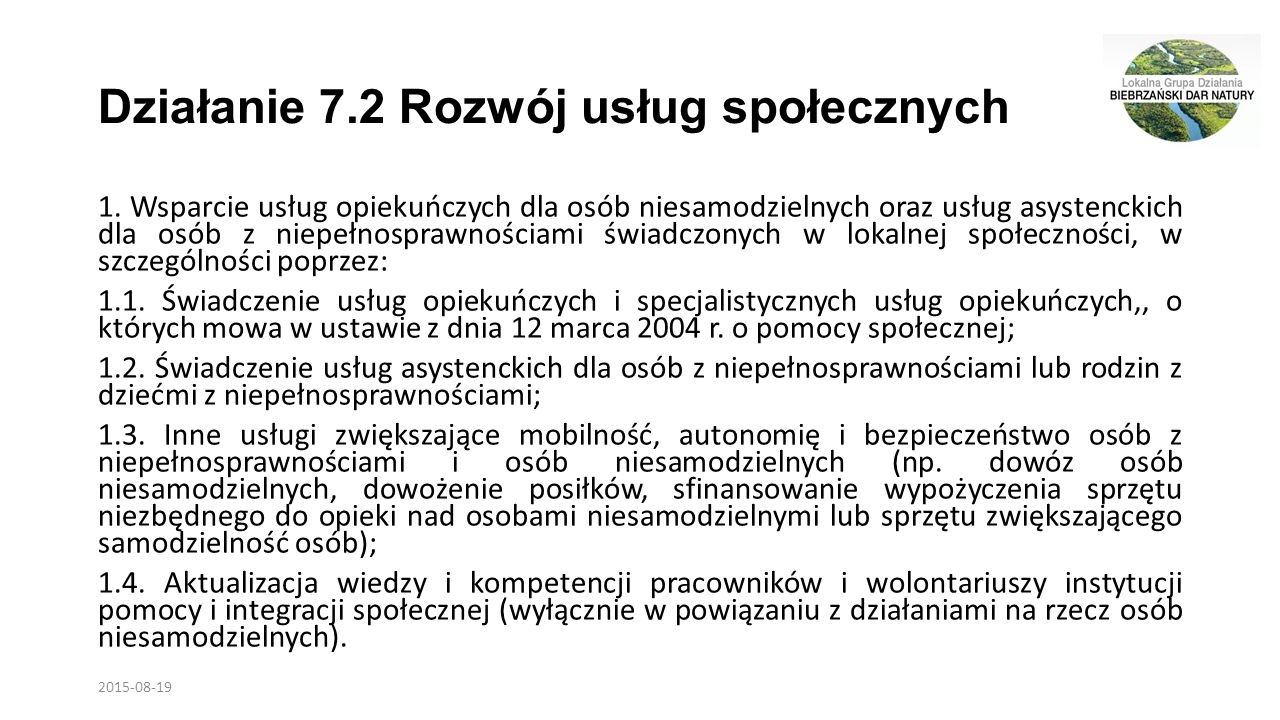 Działanie 7.2 Rozwój usług społecznych 1.