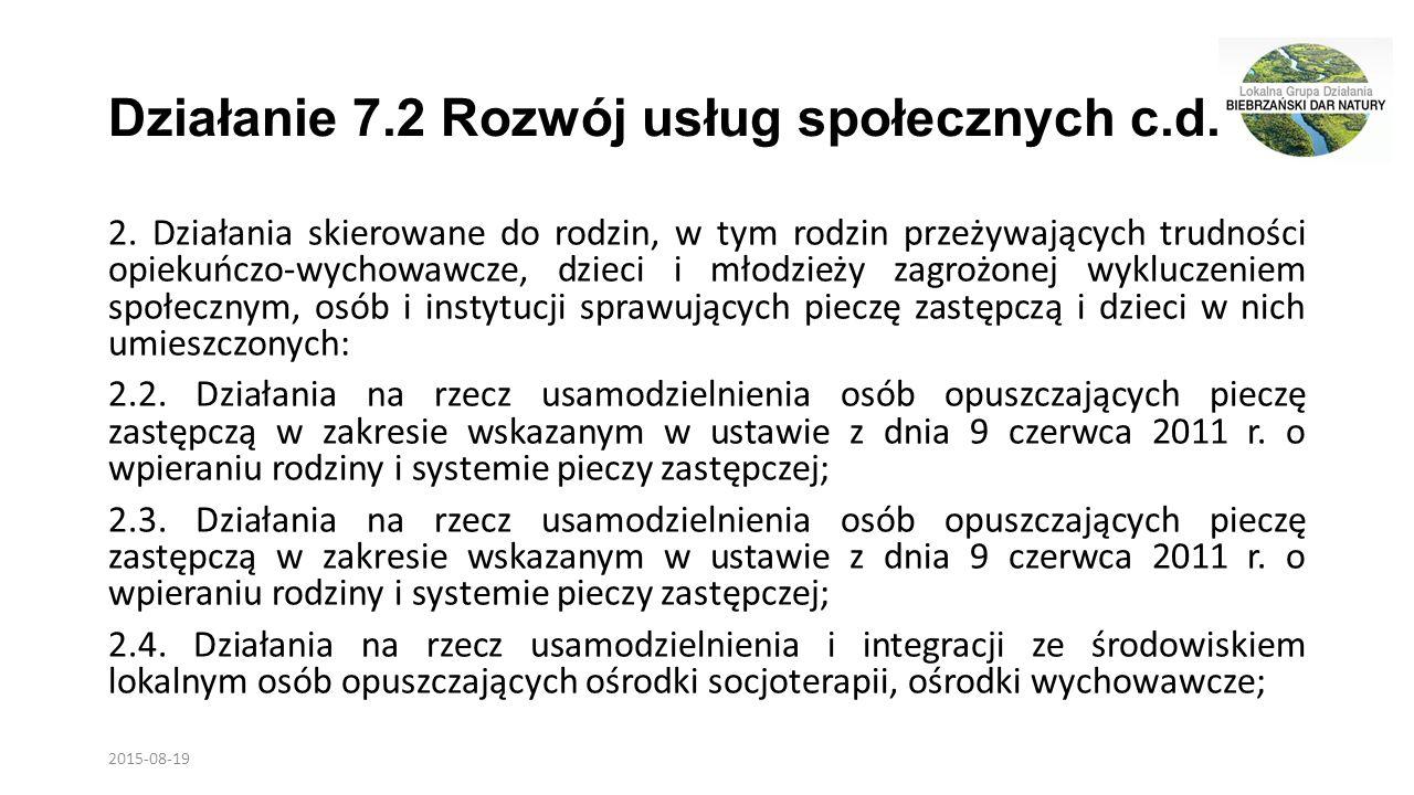 Działanie 7.2 Rozwój usług społecznych c.d. 2.