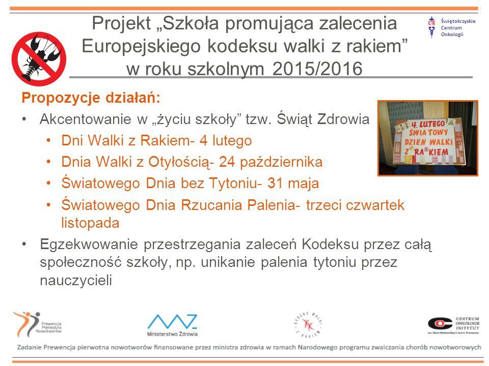 """Świętokrzyskie Centrum Onkologii Propozycje działań: Akcentowanie w """"życiu szkoły tzw."""
