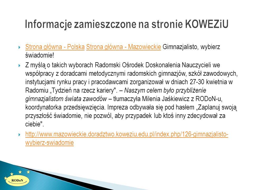  Strona główna - Polska Strona główna - Mazowieckie Gimnazjalisto, wybierz świadomie! Strona główna - PolskaStrona główna - Mazowieckie  Z myślą o t