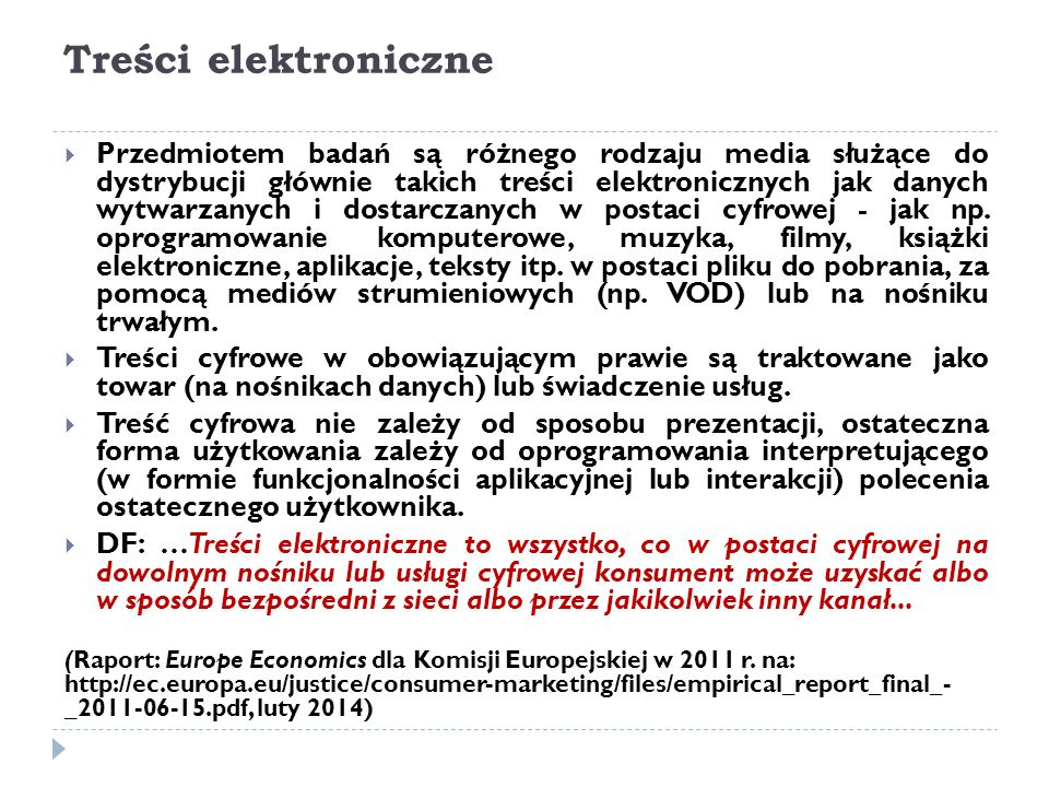 Treści elektroniczne  Przedmiotem badań są różnego rodzaju media służące do dystrybucji głównie takich treści elektronicznych jak danych wytwarzanych i dostarczanych w postaci cyfrowej - jak np.