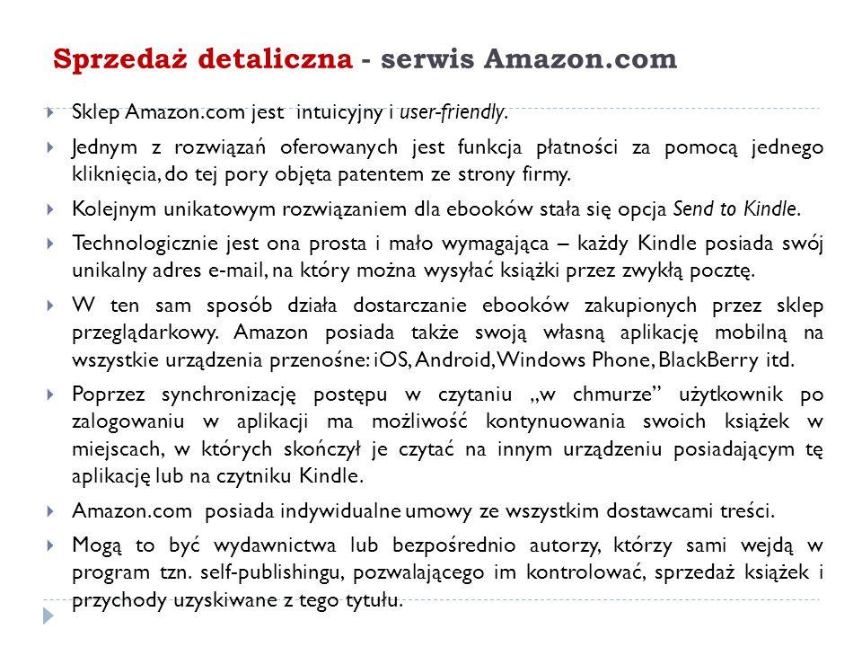 Sprzedaż detaliczna - serwis Amazon.com  Sklep Amazon.com jest intuicyjny i user-friendly.  Jednym z rozwiązań oferowanych jest funkcja płatności za