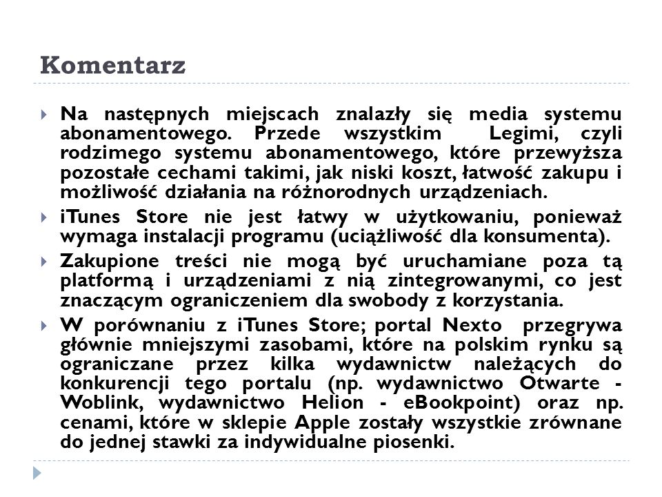 Komentarz  Na następnych miejscach znalazły się media systemu abonamentowego.