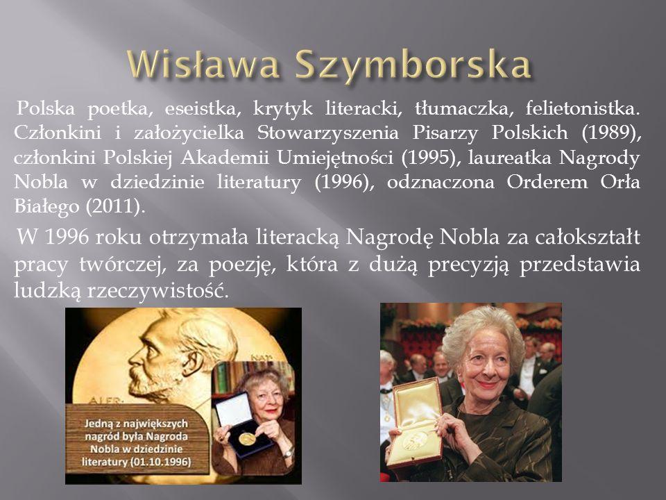 Polska poetka, eseistka, krytyk literacki, tłumaczka, felietonistka. Członkini i założycielka Stowarzyszenia Pisarzy Polskich (1989), członkini Polski