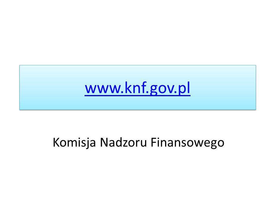 www.knf.gov.pl Komisja Nadzoru Finansowego