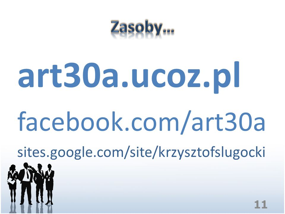 art30a.ucoz.pl facebook.com/art30a sites.google.com/site/krzysztofslugocki 11
