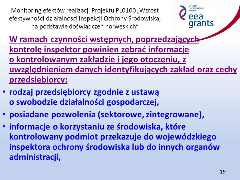"""Monitoring efektów realizacji Projektu PL0100 """"Wzrost efektywności działalności Inspekcji Ochrony Środowiska, na podstawie doświadczeń norweskich"""" 19"""