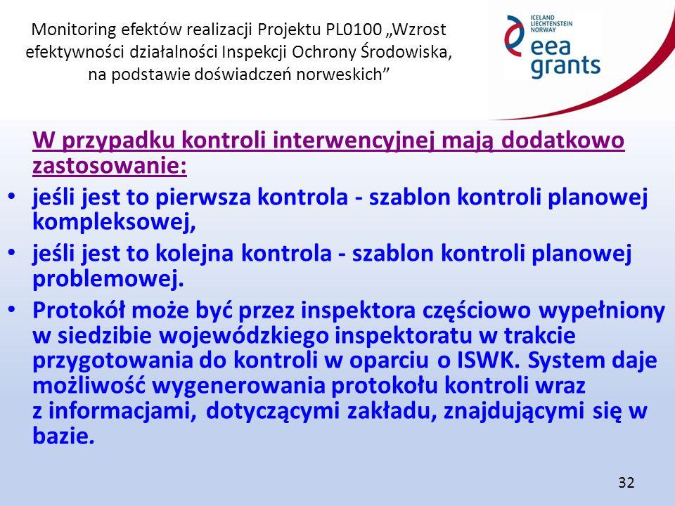 """Monitoring efektów realizacji Projektu PL0100 """"Wzrost efektywności działalności Inspekcji Ochrony Środowiska, na podstawie doświadczeń norweskich"""" 32"""
