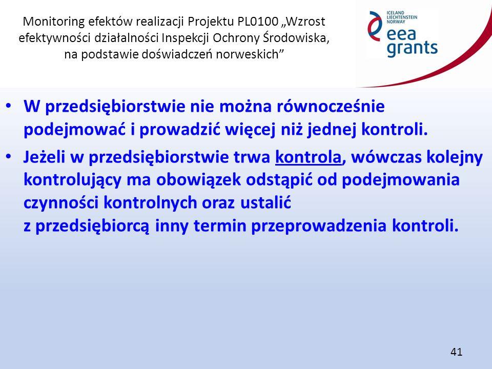 """Monitoring efektów realizacji Projektu PL0100 """"Wzrost efektywności działalności Inspekcji Ochrony Środowiska, na podstawie doświadczeń norweskich"""" 41"""