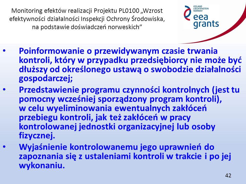 """Monitoring efektów realizacji Projektu PL0100 """"Wzrost efektywności działalności Inspekcji Ochrony Środowiska, na podstawie doświadczeń norweskich"""" 42"""