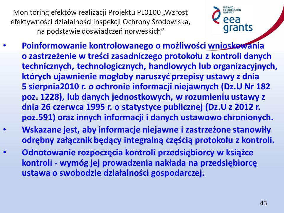 """Monitoring efektów realizacji Projektu PL0100 """"Wzrost efektywności działalności Inspekcji Ochrony Środowiska, na podstawie doświadczeń norweskich"""" 43"""