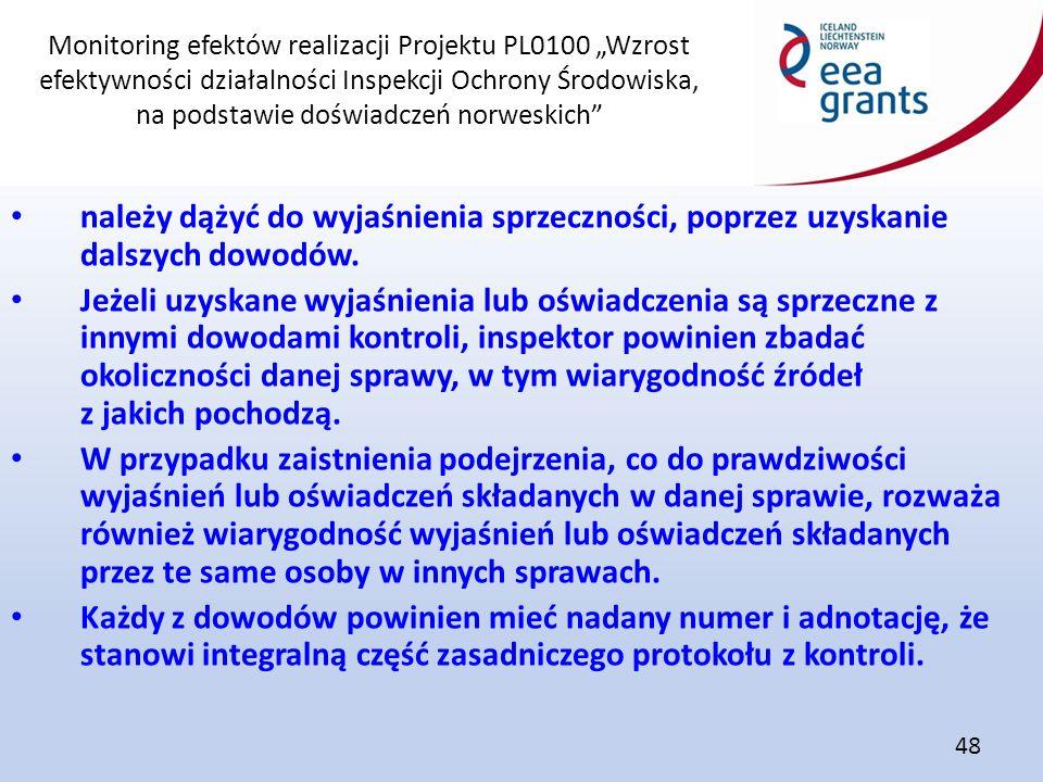 """Monitoring efektów realizacji Projektu PL0100 """"Wzrost efektywności działalności Inspekcji Ochrony Środowiska, na podstawie doświadczeń norweskich"""" 48"""