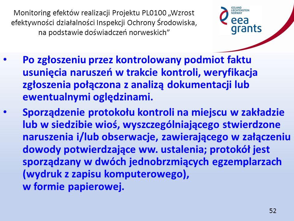 """Monitoring efektów realizacji Projektu PL0100 """"Wzrost efektywności działalności Inspekcji Ochrony Środowiska, na podstawie doświadczeń norweskich"""" 52"""