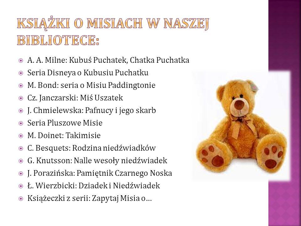  A.A. Milne: Kubuś Puchatek, Chatka Puchatka  Seria Disneya o Kubusiu Puchatku  M.