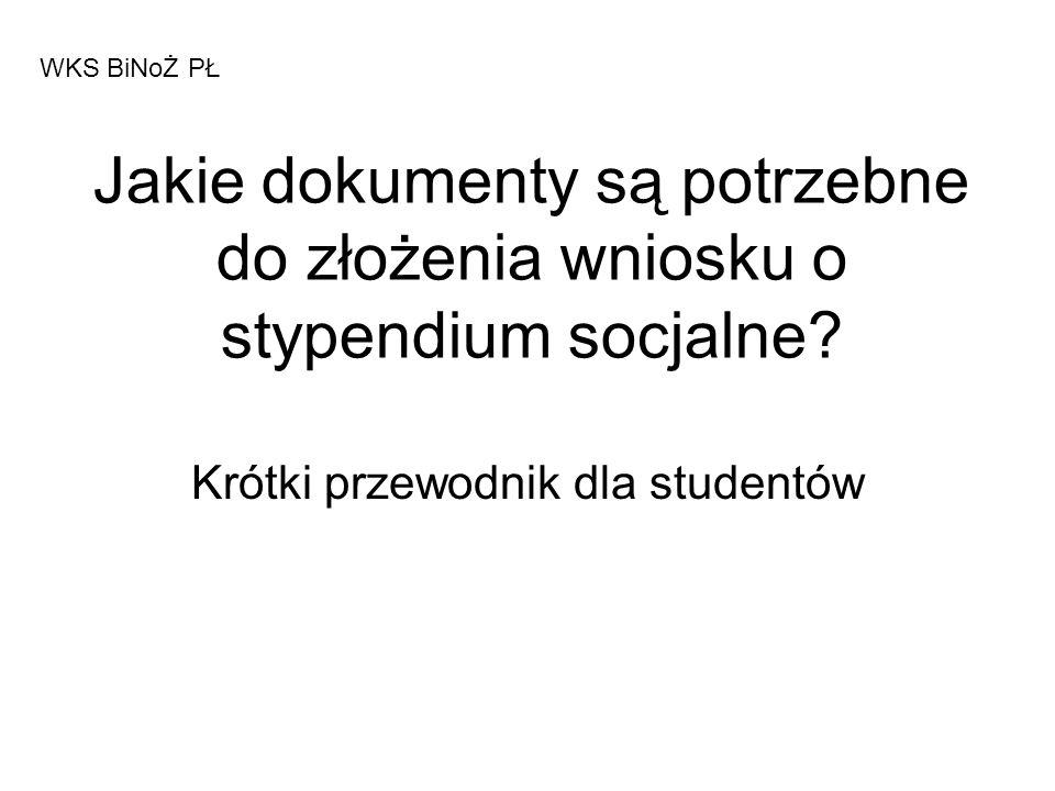 Jakie dokumenty są potrzebne do złożenia wniosku o stypendium socjalne? Krótki przewodnik dla studentów WKS BiNoŻ PŁ