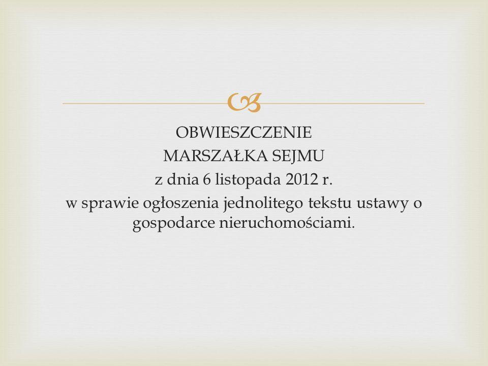  OBWIESZCZENIE MARSZAŁKA SEJMU z dnia 6 listopada 2012 r.