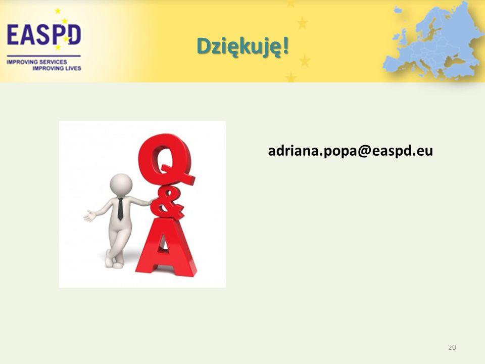 Dziękuję! 20 adriana.popa@easpd.eu