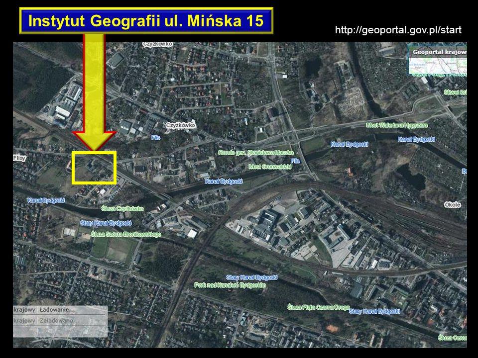 Instytut Geografii ul. Mińska 15 http://geoportal.gov.pl/start