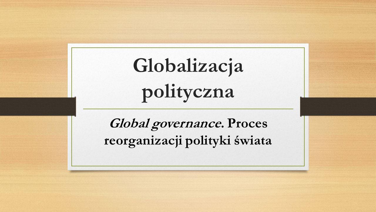 """Podstawowe tezy Zmniejszanie się roli państwa narodowego, utrata zdolności do odpowiadania na nowe globalne wyzwania, Bauman o """"interregnum czy """"międzyepoce , w której stary ład upadł, a nowy jeszcze się nie wyłonił."""