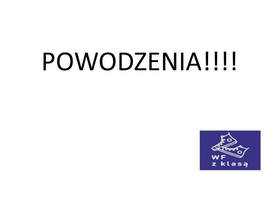 POWODZENIA!!!!
