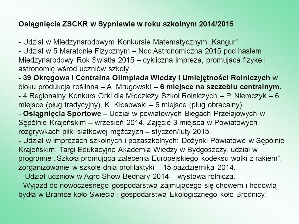 """Osiągnięcia ZSCKR w Sypniewie w roku szkolnym 2014/2015 - Udział w Międzynarodowym Konkursie Matematycznym """"Kangur ."""