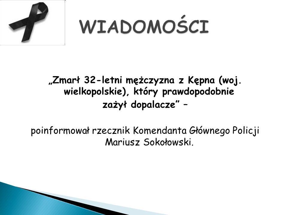 """""""Zmarł 32-letni mężczyzna z Kępna (woj."""