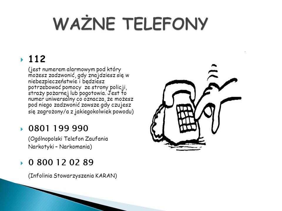  112 (jest numerem alarmowym pod który możesz zadzwonić, gdy znajdziesz się w niebezpieczeństwie i będziesz potrzebować pomocy ze strony policji, straży pożarnej lub pogotowia.