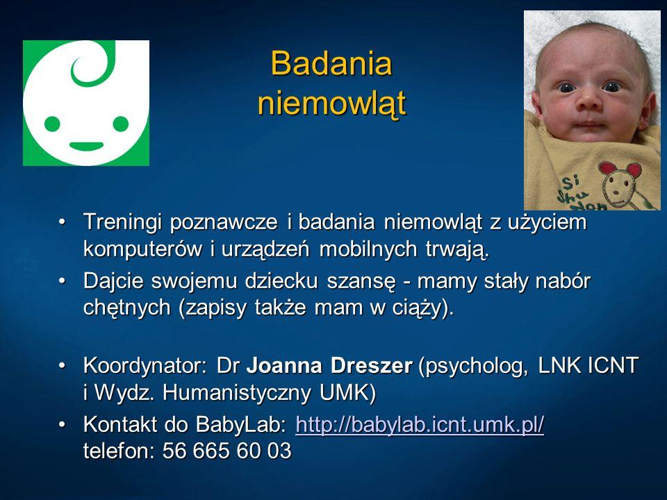 Badania niemowląt Treningi poznawcze i badania niemowląt z użyciem komputerów i urządzeń mobilnych trwają.Treningi poznawcze i badania niemowląt z użyciem komputerów i urządzeń mobilnych trwają.