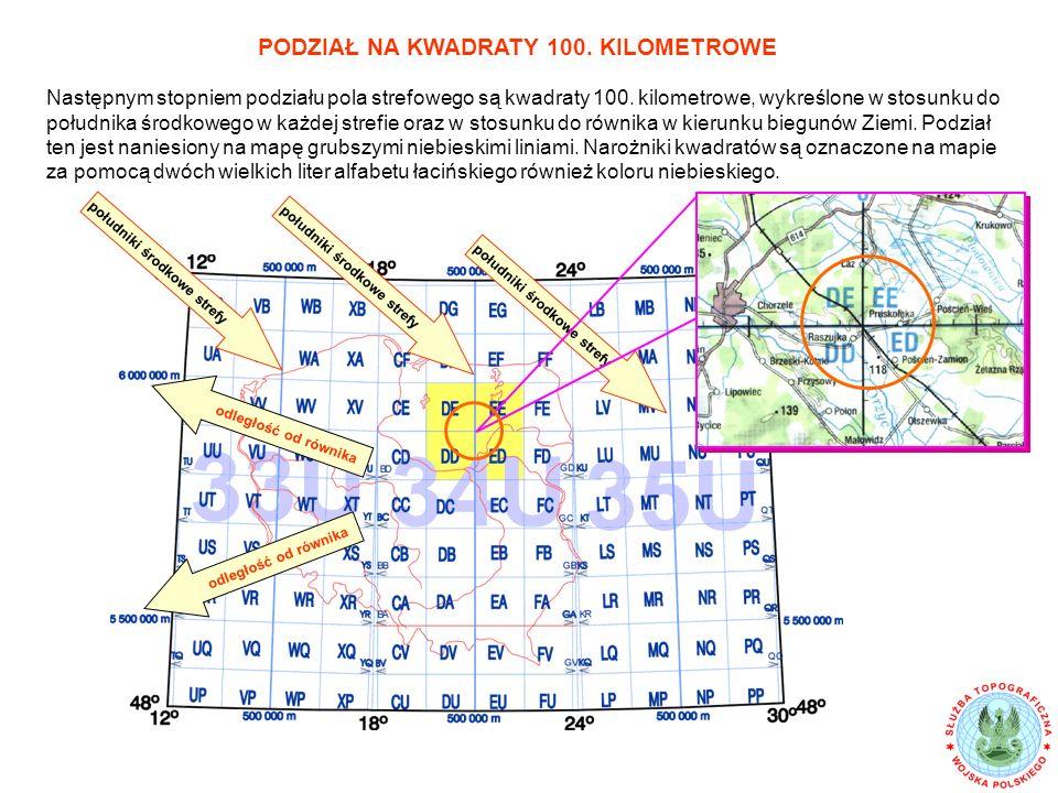 Następnym stopniem podziału pola strefowego są kwadraty 100.