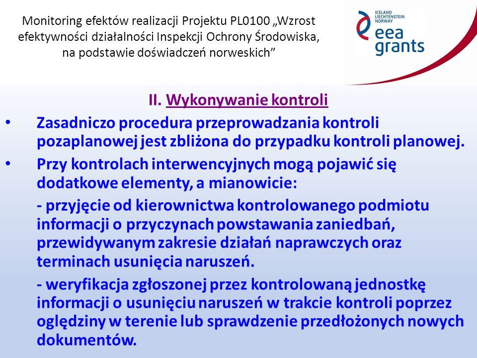 """Monitoring efektów realizacji Projektu PL0100 """"Wzrost efektywności działalności Inspekcji Ochrony Środowiska, na podstawie doświadczeń norweskich II."""