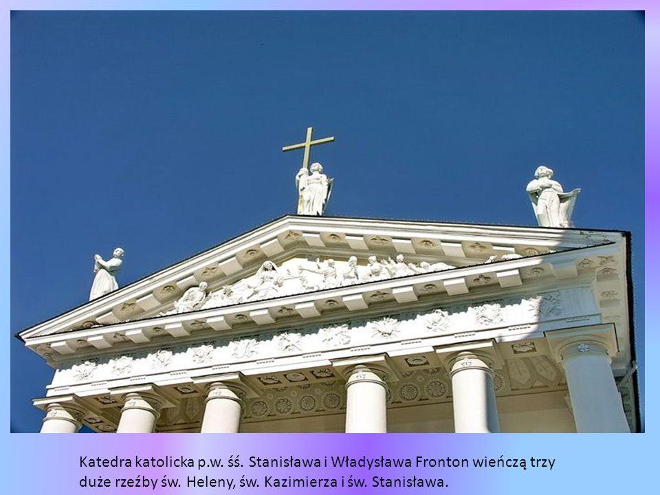 Katedra katolicka p.w. śś. Stanisława i Władysława.