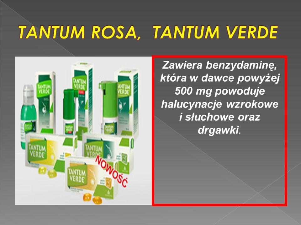 Zawiera benzydaminę, która w dawce powyżej 500 mg powoduje halucynacje wzrokowe i słuchowe oraz drgawki.