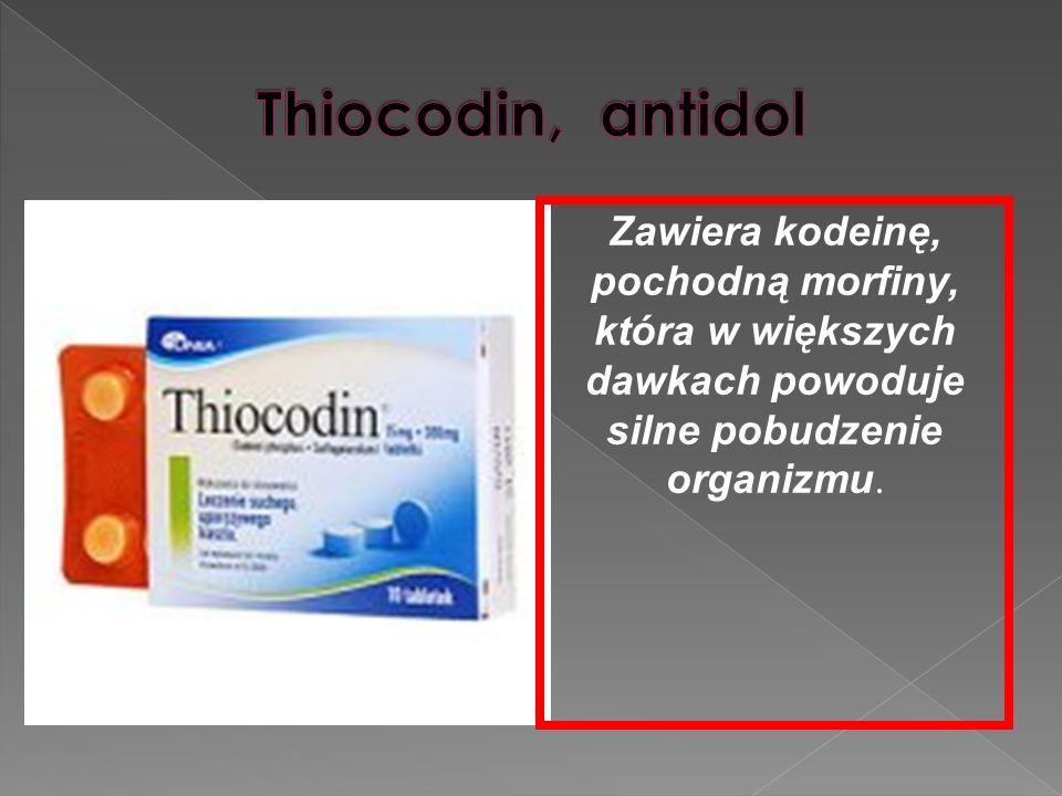 Zawiera kodeinę, pochodną morfiny, która w większych dawkach powoduje silne pobudzenie organizmu.