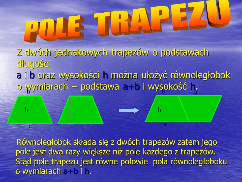 Ponieważ wysokością dla podstawy a jest przyprostokątna b i odwrotnie, pole trójkąta prostokątnego jest równe połowie iloczynu jego przyprostokątnych.
