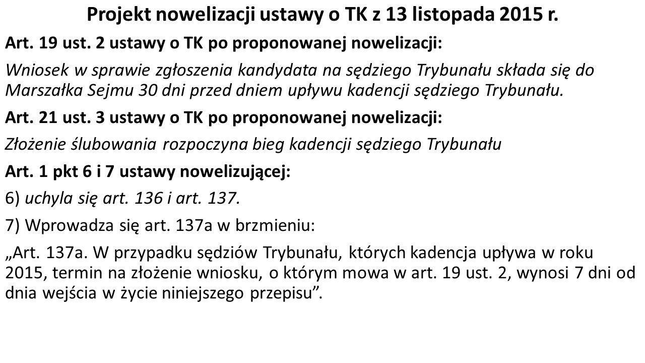 Projekt nowelizacji ustawy o TK z 13 listopada 2015 r.