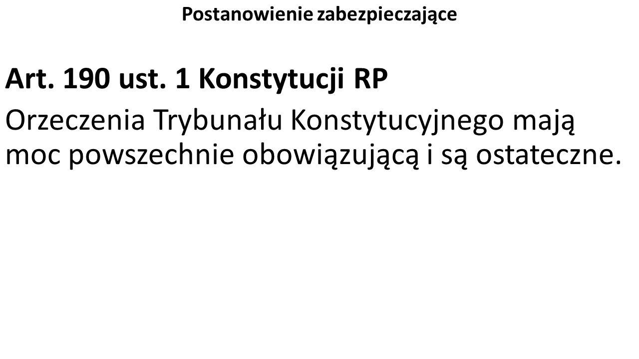 Postanowienie zabezpieczające Art. 190 ust.