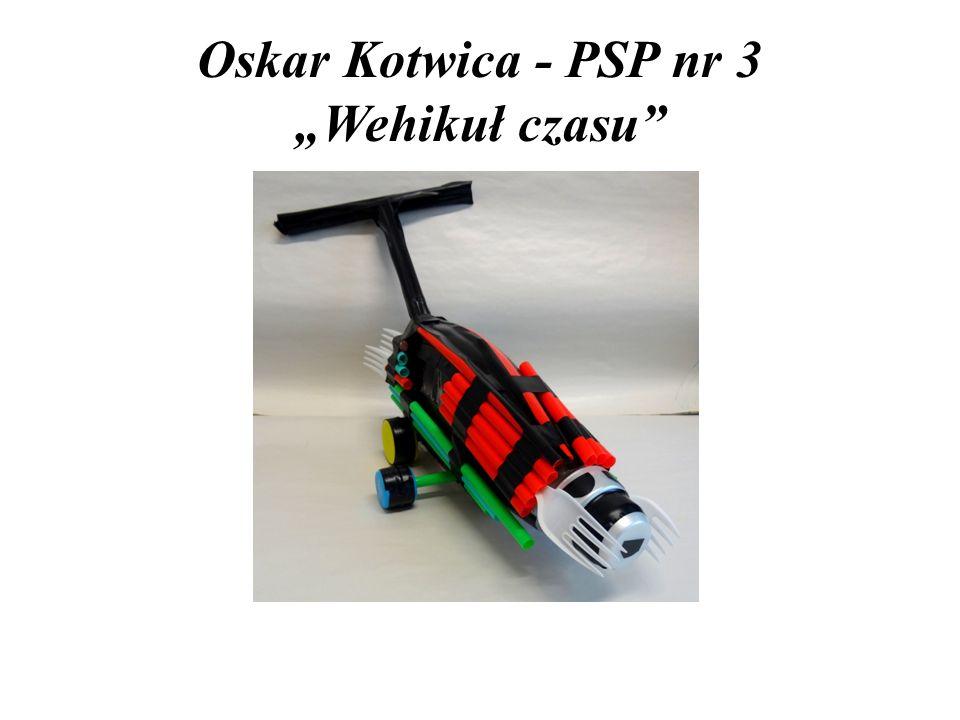 "Oskar Kotwica - PSP nr 3 ""Wehikuł czasu"""