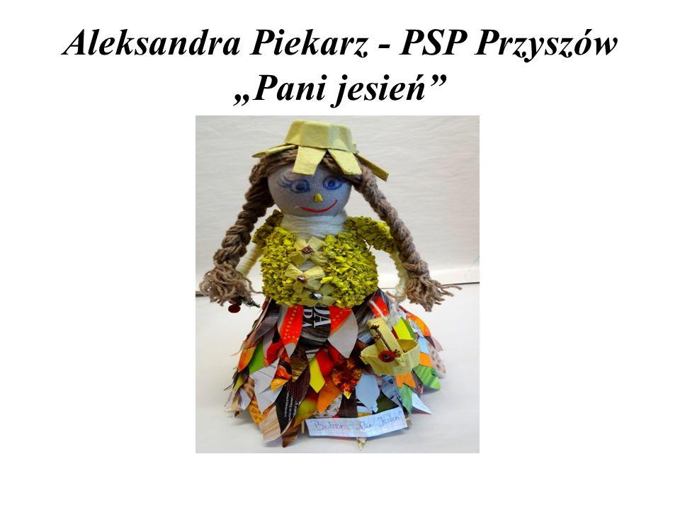 """Aleksandra Piekarz - PSP Przyszów """"Pani jesień"""""""
