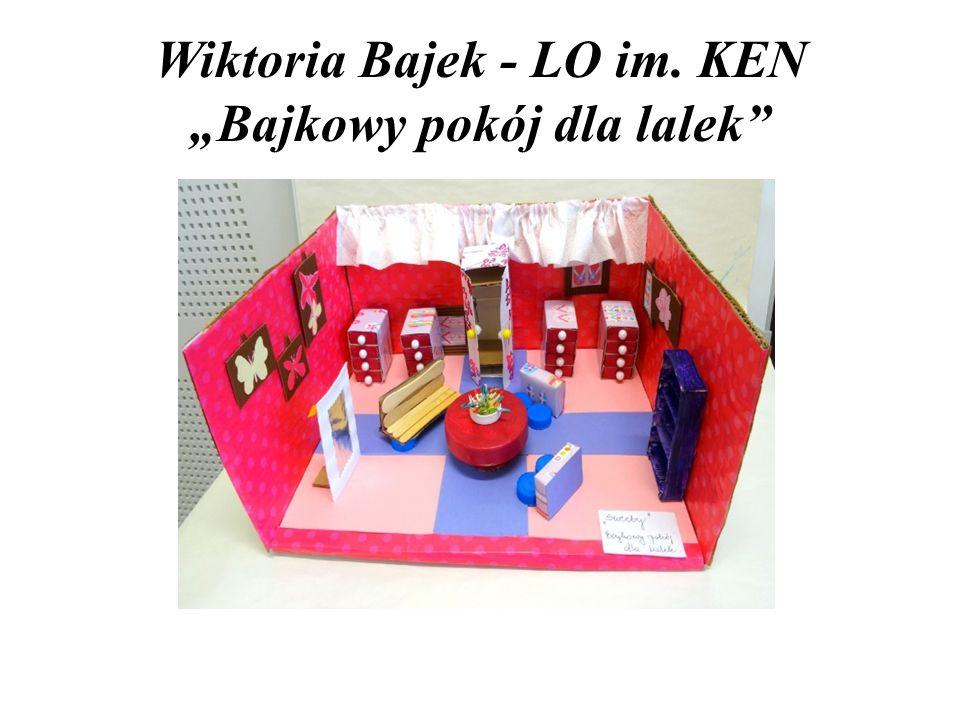 """Wiktoria Bajek - LO im. KEN """"Bajkowy pokój dla lalek"""""""