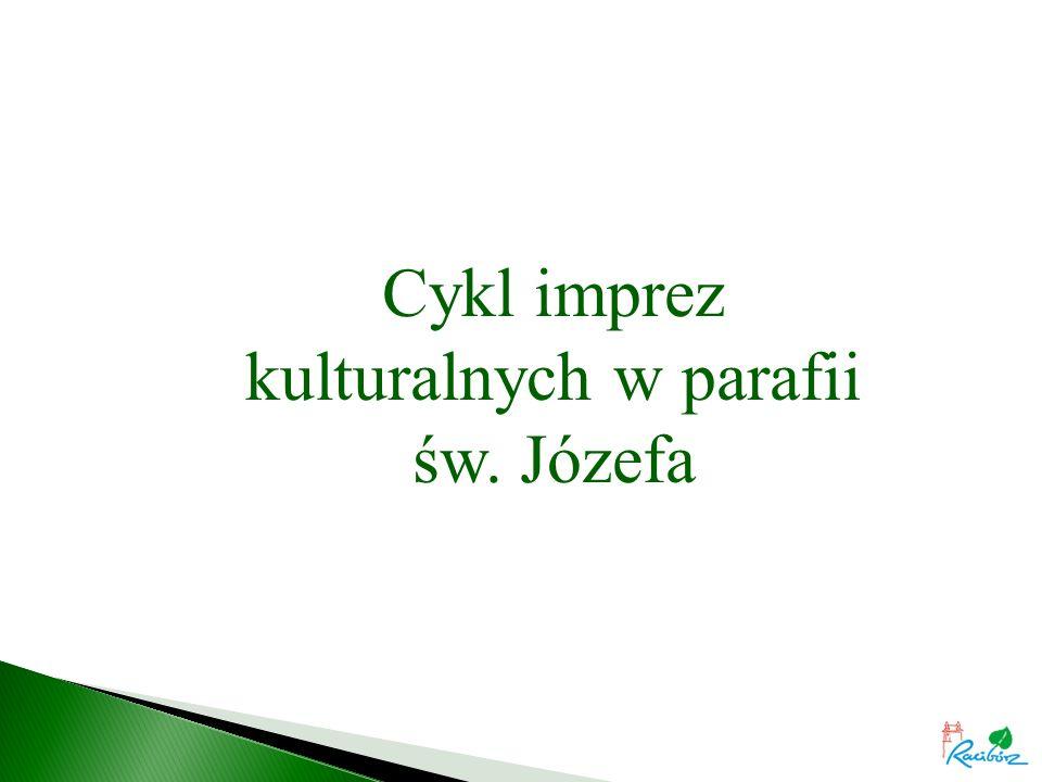 Cykl imprez kulturalnych w parafii św. Józefa