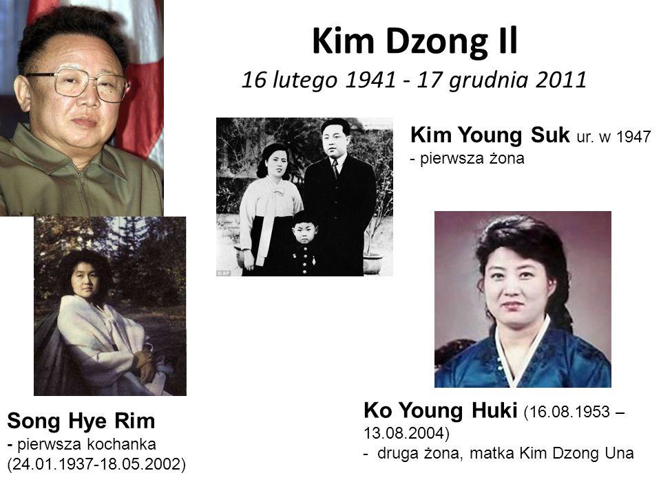 Kim Dzong Il 16 lutego 1941 - 17 grudnia 2011 Song Hye Rim - pierwsza kochanka (24.01.1937-18.05.2002) Kim Young Suk ur. w 1947 - pierwsza żona Ko You