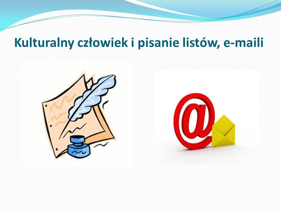Kulturalny człowiek i pisanie listów, e-maili